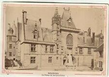 BOURGES CHER LE PALAIS JACQUES COEUR format CABINET 15 X 10 cm Ca 1890