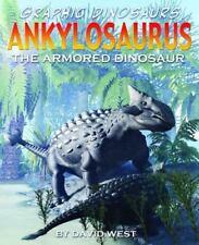 Ankylosaurus: The Armored Dinosaur (Graphic Dinosaurs)-ExLibrary