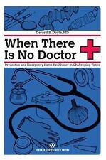 When There Is No Doctor: Preventive and Emergency Healthcare in Challenging Time