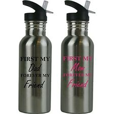 First My Dad/Mom Forever My Friend 20 Oz (600 mL) Stainless Steel Water Bottle