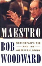 NEW - Maestro: Greenspan's Fed And The American Boom by Woodward, Bob