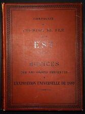 Notices sur les objets présentés à l'exposition - Chemins de Fer de l'Est / 1889