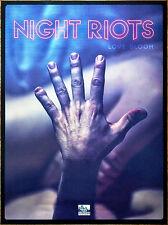 NIGHT RIOTS Love Gloom 2016 Ltd HUGE RARE New Poster +FREE Alt Punk Rock Poster!