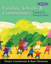 Families, Schools and Communities: Together for Young Children (What's New in E
