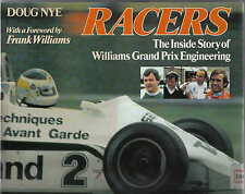 Racers The Inside Story of Williams Grand Prix Engineeeringby Doug Nye Pub. 1982