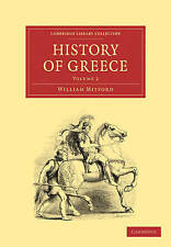 The History of Greece: Volume 2 (Cambridge Library Collection - Classics), Mitfo