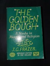 THE GOLDEN BOUGH A Study in Magic and Religion JG Frazer. Abridged edition  1963