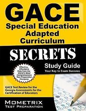 GACE Special Education Adapted Curriculum Secrets Study Guide : GACE Test...