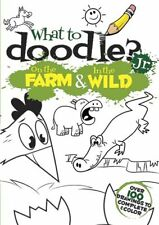 What to Doodle? Jr.--On the Farm & In the Wild (Dover Doodle Books)