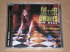 KILLER DWARFS - BIG DEAL - CD + BONUS TRACKS SIGILLATO (SEALED)