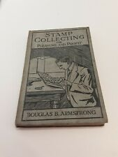 Stamp Collection Collectors Book by Douglas b. Armstrong Hardback 1922