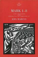 Mark 1-8 (Anchor Bible Commentaries) (The Anchor Yale Bible Commentaries), Good,