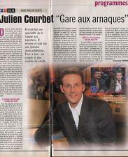 Coupure de presse Clipping 1999 Julien Courbet (1 page 1/3)