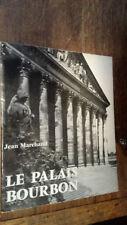 Le Palais Bourbon / Jean Marchand