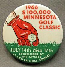 """1966 MINNESOTA GOLF CLASSIC Keller Golf Course 2.25"""" pinback button a2"""