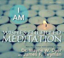 I Am Wishes Fulfilled Meditation by Wayne W. Dyer NEW, SEALED (2012, CD)