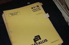 Allis Chalmers 41b Tractor Crawler Dozer Owner Operator Operation Manual Book