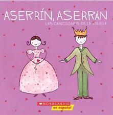 Aserrin Aserran: Las canciones de la abuela: Las Canciones De La Abuela)