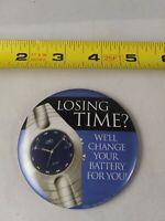 Vintage Walmart Watch Battery Changing Service Button Pinback Pin *QQ20