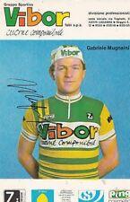 GABRIELE MUGNAINI cyclisme ciclismo cp autographe VIBOR