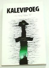 KALEVIPOEG. AN ANCIENT ESTONIAN TALE, epic epos in ENGLISH language ESTONIA 2007
