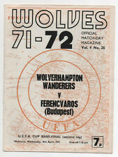 Wolverhampton Wanderers v Ferencvaros U.E.F.A. Cup Semi-Final 2nd Leg 19/04/1972