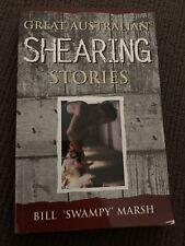 Great Australian Shearing Stories Bill Swampy Marsh