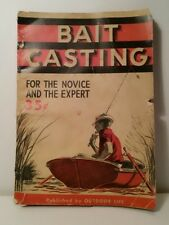 Vintage 1941 Bait Casting For the Novice and the Expert by Outdoor Life
