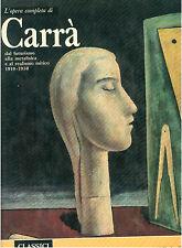 CARRA' L' OPERA COMPLETA RIZZOLI 1970 CLASSICI DELL'ARTE 44