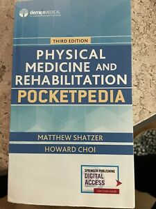 Physical Medicine and Rehabilitation Pocketpedia by Do Shatzer, Matthew: New