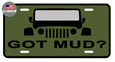 LICENSE PLATE GOT MUD? DURABLE ALUMINUM HIGH QUALITY FULL COLOR GLOSSY LP#057