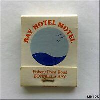 Bay Hotel Motel Fishery Point Rd Bonnells Bay 049733177 Matchbook (MK126)