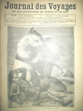 JOURNAL DES VOYAGES N° 53 POLE NORD EXPEDITION SCIENTIFIQUE  OURS BLANC 1878