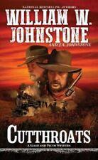 CUTTHROATS & BURNING DAYLIGHT by WILLIAM W. JOHNSTONE (2 Books)