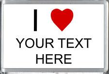 I Heart / AMA il tuo testo personalizzato qui-Custom Made Congelatore CALAMITA IDEA REGALO