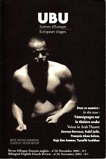 UBU European Stages No. 26 November 2002 Arab Theatre