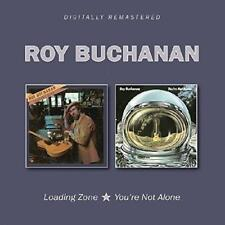 Roy Buchanan - Loading Zone/You're Not Alone (NEW 2CD)