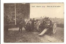 guerre 1914  pièce de 75 en action