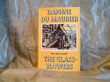 DAPHNE DU MAURIER - THE GLASS-BLOWERS - UK 1ST EDITION 1963 HARDCOVER WITH DJ