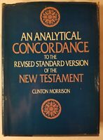 Analytical Concordance to the New Testament by Clinton Morrison -1979, Hardcover