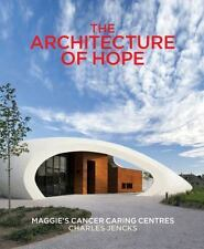 The Architecture of Hope: Maggie's Cancer Caring Centres, , New Book