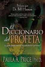 El Diccionario del Profeta (The Prophet's Dictionary Spanish Edition)