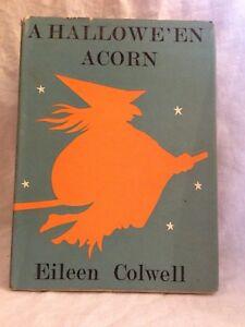 A Hallowe'en Acorn - Eileen Colwell - 1st/1st Bodley Head 1966 in Jacket