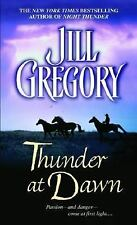 Thunder at Dawn by Jill Gregory (2005, Paperback)