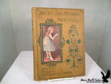 1901 New Idea Speaker for Children Home School Church Skits Programs Recitations