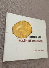 Andre Stitt SOUTH OF NO NORTH hardback 1st ed 2003 Fort Sztuki