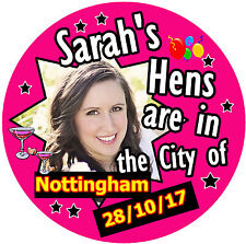 12 X HEN PARTY BADGES - BIG PERSONALISED BADGE, PHOTO - NAMES - CITY / TOWN  NEW