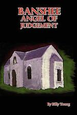 Banshee Angel of Judgement by Billy Young (2008, Paperback)