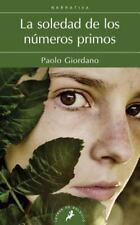 Soledad de los numeros primos, La Spanish Edition