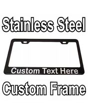 Custom Printed Black Stainless Steel License Plate Frame With YOUR TEXT d